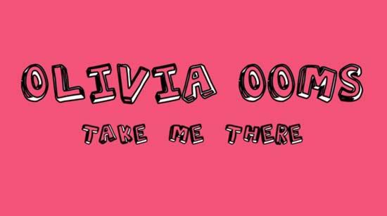 Olivia Ooms - Take Me There