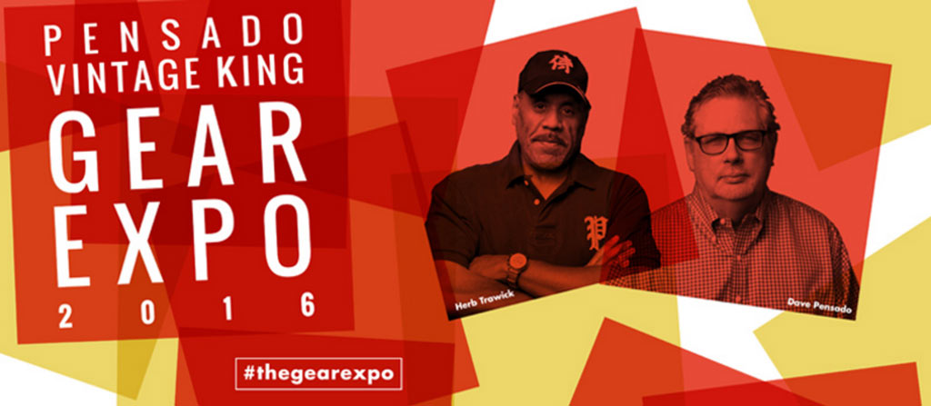 Pensado Vintage King Gear Expo 2016