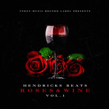 Roses and Wine Vol. 1
